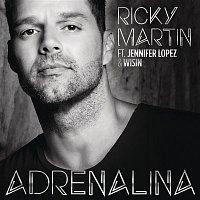 Ricky Martin, Jennifer Lopez & Wisin – Adrenalina