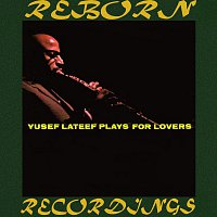 Yusef Lateef – Yusef Lateef Plays for Lovers (HD Remastered)