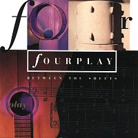 Fourplay – Between The Sheets