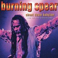 Burning Spear – Chant Down Babylon: The Island Anthology