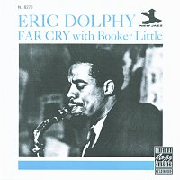 Eric Dolphy, Booker Little – Far Cry