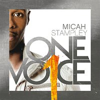 Micah Stampley – One Voice