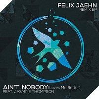 Felix Jaehn, Jasmine Thompson – Ain't Nobody (Loves Me Better) [Remix EP]