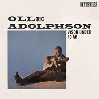 Olle Adolphson – Visor under 10 ar