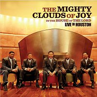 Mighty Clouds Of Joy – In The House Of The Lord - Live In Houston [Live]
