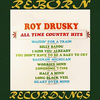 Roy Drusky – All Time Country Hits (HD Remastered)