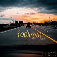 Luco, 1milian – 100km/h