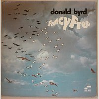 Donald Byrd – Fancy Free