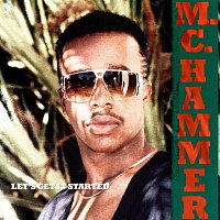 M.C. Hammer – Let's Get It Started
