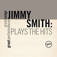 Jimmy Smith – Plays The Hits (Great Songs/Great Performances)