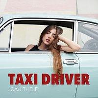 Joan Thiele – Taxi Driver