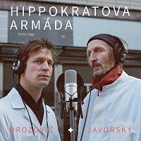 Igor Orozovič, Vladimír Javorský – Hippokratova armáda