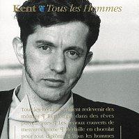 Kent – Tous les hommes