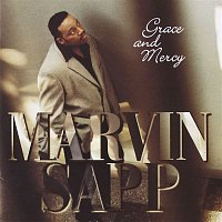 Marvin Sapp – Grace And Mercy