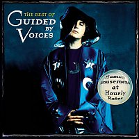 Guided By Voices – Human Amusements at Hourly Rates - The Best of Guided By Voices