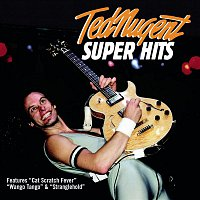 Ted Nugent – Super Hits
