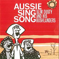 Slim Dusty & His Bushlanders – Aussie Sing Song [Remastered]