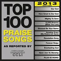 Různí interpreti – Top 100 Praise Songs [2013 Edition]