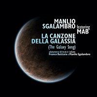 Manlio Sgalambro – La Canzone Della Galassia (The Meaning Of Life)