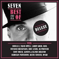 Seven – Best Of 2002 - 2016 (Deluxe Version)