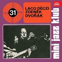 Laco Déczi, Zdeněk Sarka Dvořák – Mini Jazz Klub 31