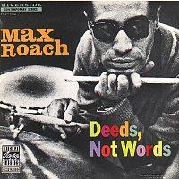 Max Roach – Deeds, Not Words