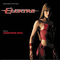 Christophe Beck – Elektra [Original Motion Picture Score]