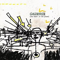 Goldrush – The Heart Is The Place