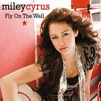 Miley Cyrus – Fly On The Wall