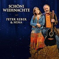 Peter Reber, Nina Reber – Schoni Wiehnachte