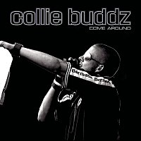 Collie Buddz, Young Buck, Tony Yayo – Come Around (G-Unit Remix featuring Young Buck and Tony Yayo - Explicit Version)