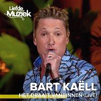 Bart Kaell – Het Draait Vanbinnen [Live]