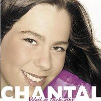 Chantal – Weil es dich gibt