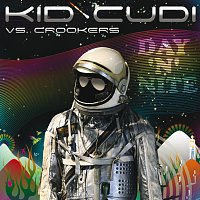 Kid Cudi, Crookers – Day 'n Nite