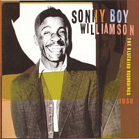 Sonny Boy Williamson – The Bluebird Recordings, 1938