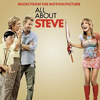 Různí interpreti – All About Steve ( Music From The Motion Picture)