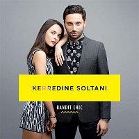 Kerredine Soltani – Bandit chic