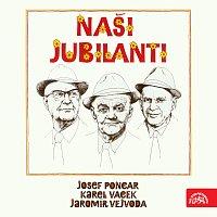 Česká muzika – Naši jubilanti (Poncar-Vejvoda-Vacek)