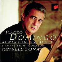 Plácido Domingo, Lee Holdridge, Ernesto Lecuona, Royal Philharmonic Orchestra – Always in my Heart (Siempre en mi Corazón)