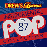 The Hit Crew – Drew's Famous Instrumental Pop Collection [Vol. 87]