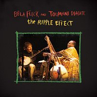 Béla Fleck, Toumani Diabaté – The Ripple Effect