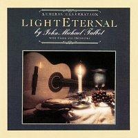 John Michael Talbot – Light Eternal