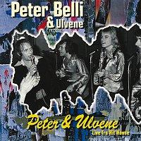 Peter Belli – Peter & Ulvene / Live fra Hit House
