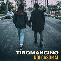 Tiromancino – Noi casomai