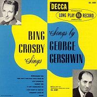 Bing Crosby – Bing Crosby Sings Songs By George Gershwin [Expanded Edition]
