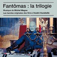 Michel Magne – Fantomas : La trilogie [Bandes originales des films]