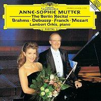 Anne-Sophie Mutter, Lambert Orkis – Anne-Sophie Mutter - The Berlin Recital