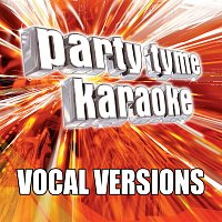 Party Tyme Karaoke – Party Tyme Karaoke - Pop Party Pack 1 [Vocal Versions]