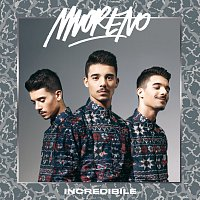 Moreno – Incredibile