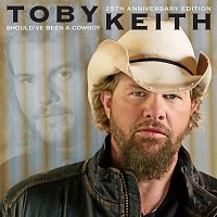 Toby Keith – Should've Been A Cowboy [25th Anniversary Edition]